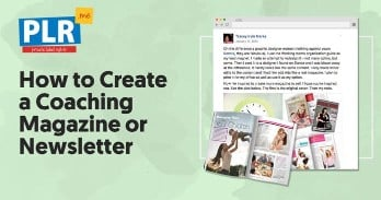 How to Create a Coaching Magazine or Newsletter
