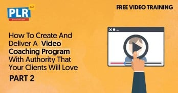 How to Create a Video Coaching Program That Your Clients Will Love (Part 2)