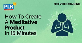 Create Your Meditative Product In 15 Minutes