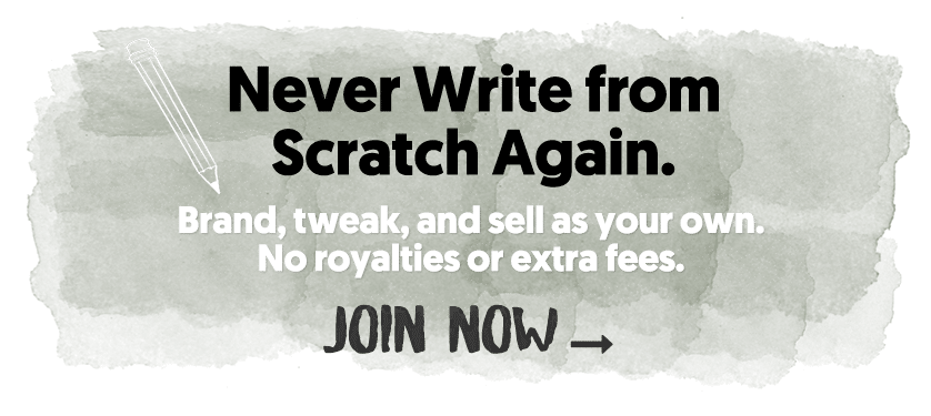 Never Write From Scratch Again.