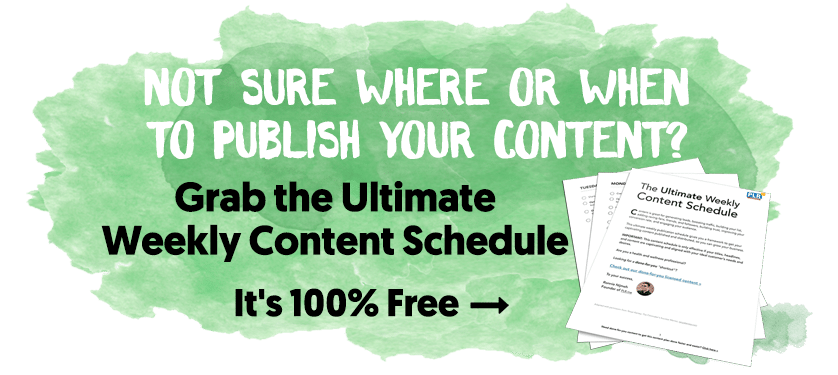 Not Sure Where Or When To Publish Your Content?