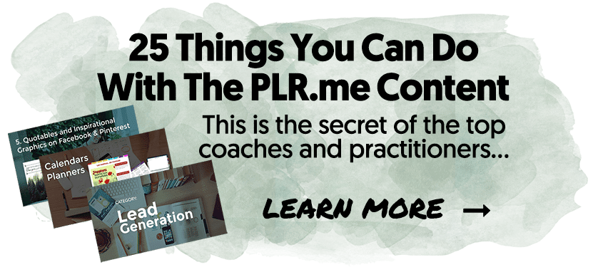 25 Things You Can Do With The PLR.me Content