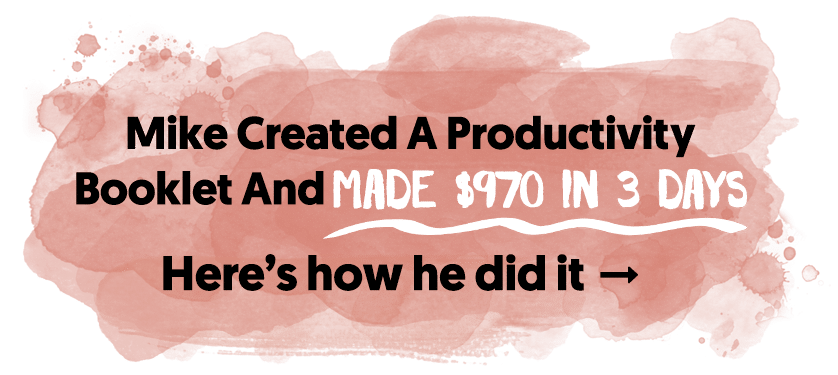Mike Created A Productivity Booklet And Made $970 In 3 Days