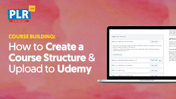 How to Create a Course Structure And Upload to Udemy