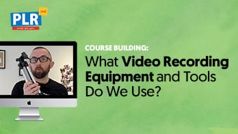 What Video Recording Equipment and Tools Do We Recommend